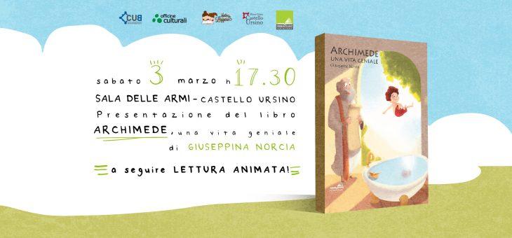 """Giuseppina Norcia presenta """"Archimede una vita geniale"""" in Sala delle Armi del Castello Ursino"""