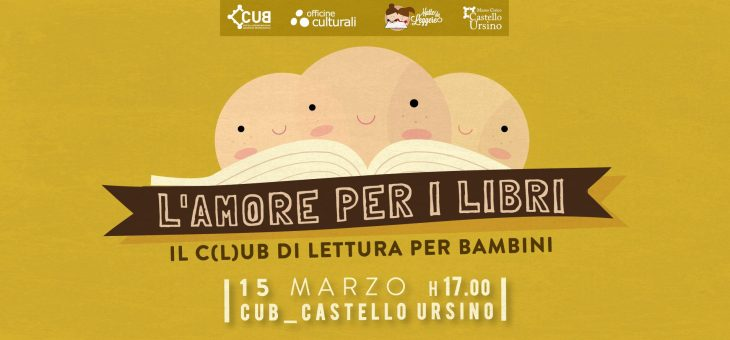 Giovedì 15 marzo secondo appuntamento con il Mini-C(L)UB di lettura al Castello Ursino