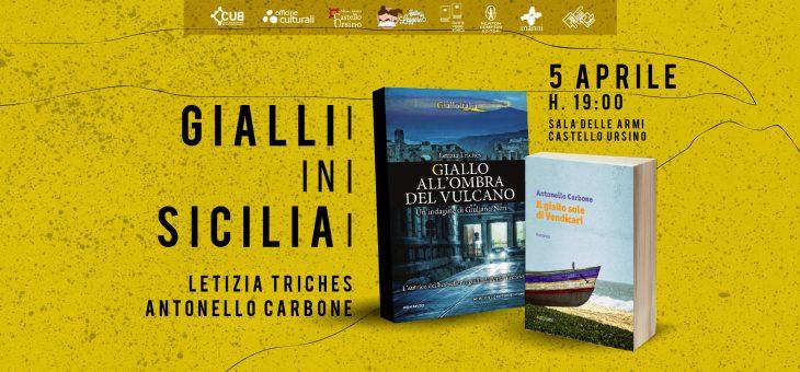 Gialli in Sicilia, incontro con Letizia Triches e Antonello Carbone