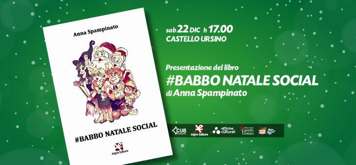 Anna Spampinato presenta #BABBO NATALE SOCIAL al Castello Ursino
