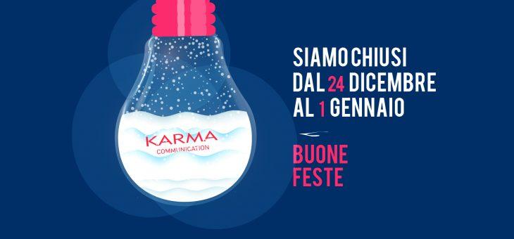 Karma Communication vi augura buona feste, ritorniamo il 2 gennaio