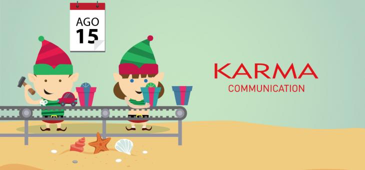 Karma Communication e gli elfi di Babbo Natale…ad agosto